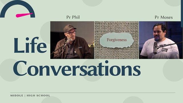 Life Conversations: Forgiveness - wit...