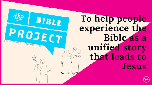 THE BIBLE PROJECT - OLD TESTAMENT BOOK OVERVIEWS