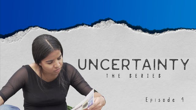 Uncertainty: Series 1 Episode 4