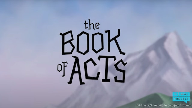THE BIBLE PROJECT: THE BOOK OF ACTS