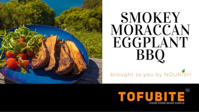 Nourish: Smokey Moroccan Eggplant BBQ