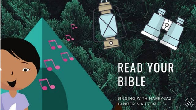 Singing With HAPPYCAZ: Read Your Bible