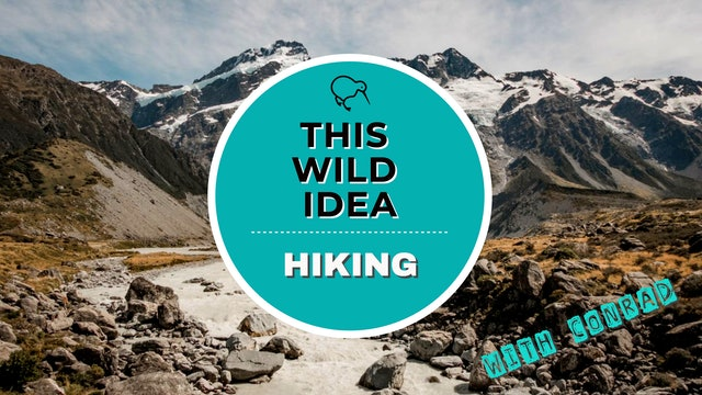 THIS WILD IDEA In New Zealand - Hiking With Conrad