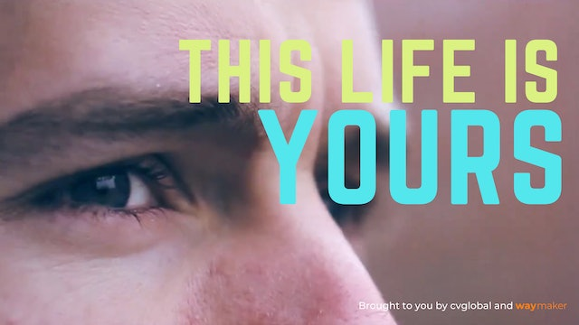 This Life Is Yours