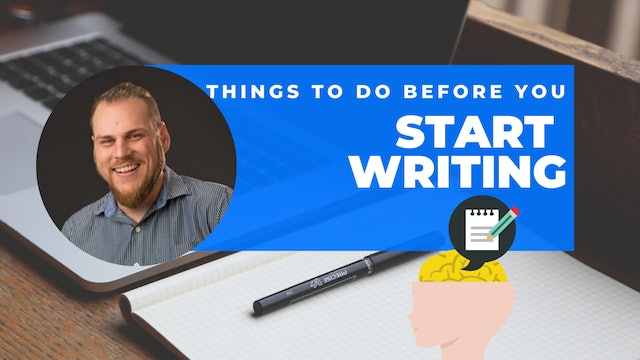 Episode 7: 60 Second Writing Tips - Things to Do Before You Start Writing