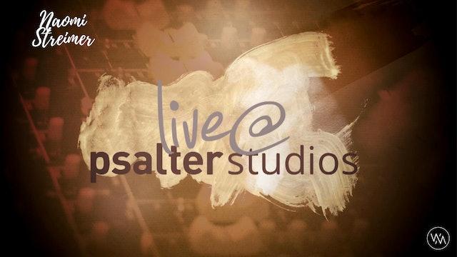 'Live @ Psalter Studios' With Naomi Streimer