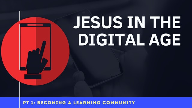 Jesus In The Digital Age - Pr 1