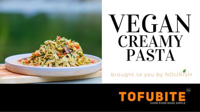 Nourish: Vegan Creamy Pasta