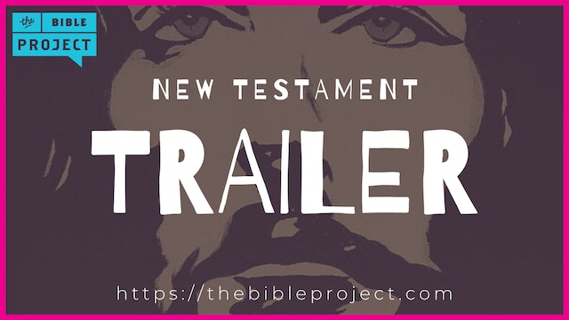 The Bible Project: New Testament Trailer