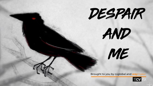 Despair and Me