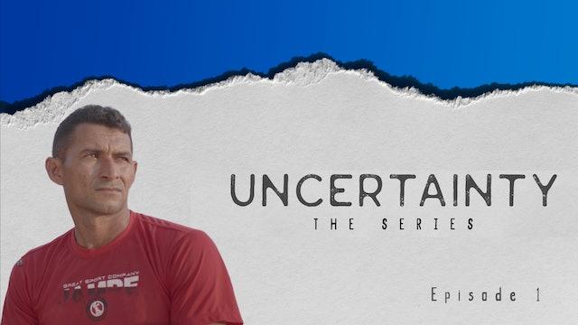Uncertainty: Series 1 Episode 1