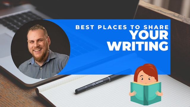 Episode 4: 60 Second Writing Tips - Best Places to Share Your Writing