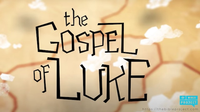 THE BIBLE PROJECT: THE GOSPEL OF LUKE