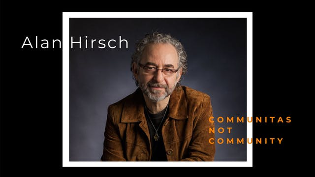 Alan Hirsch: Communitas Not Community