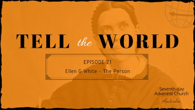 Ellen G White - The Person