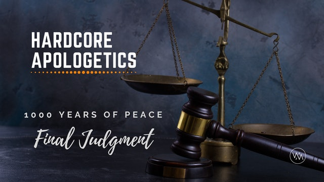 1000 Years Of Peace & A Final Judgment (Episode 22)