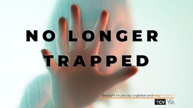 No Longer Trapped