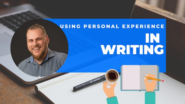 Episode 6: 60 Second Writing Tips - Using Personal Experiences in Writing