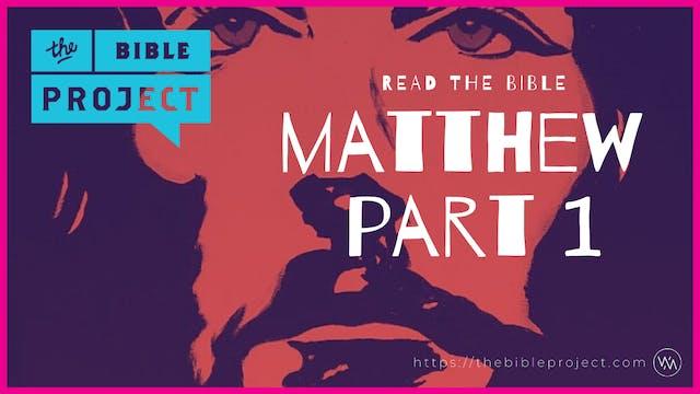 The Gospel Of Matthew Overview (Part 1)