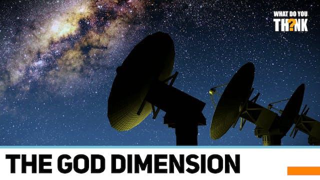The God Dimension