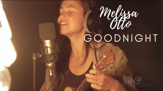 PSALTERLive: Mellisa Otto - Goodnight