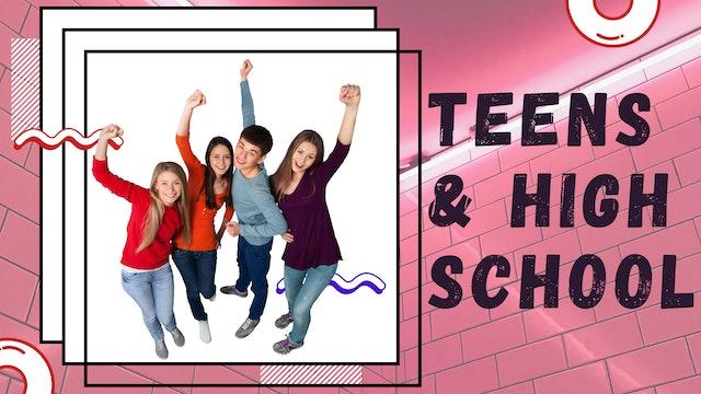 Teens and High School