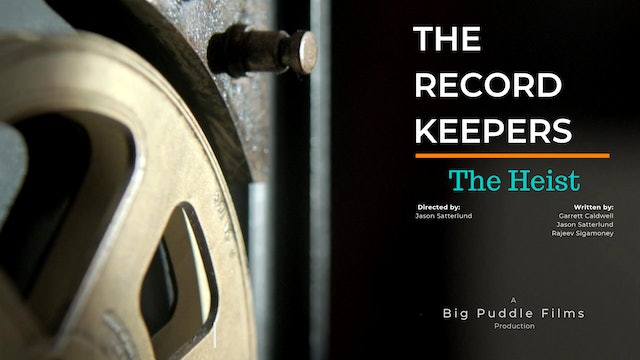 The Record Keeper - Episode 7: The Heist