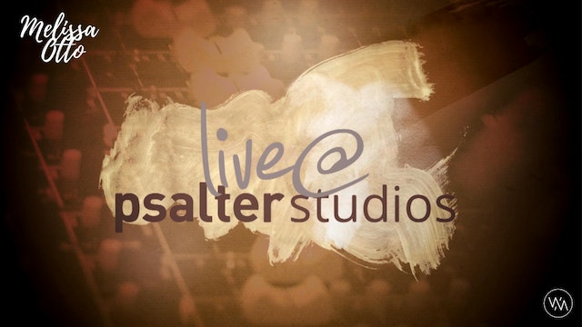 'Live @ Psalter Studios' With Melissa Otto