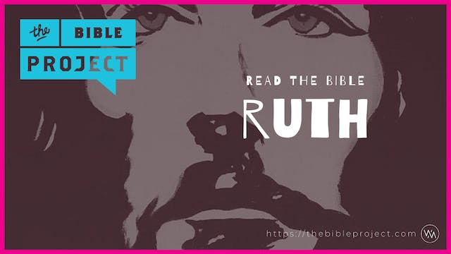 The book of Ruth Overview.