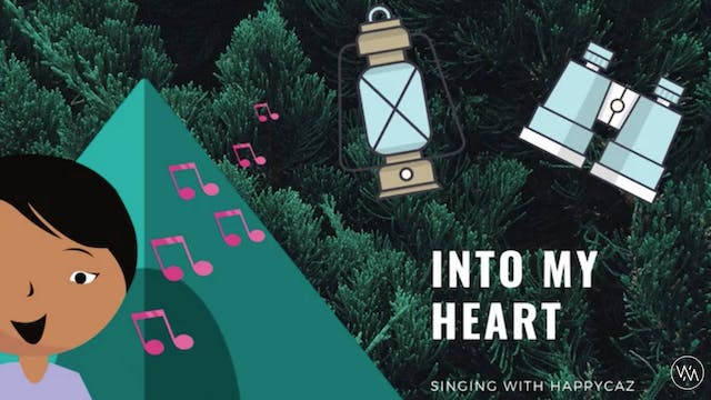 Singing With HAPPYCAZ: Into My Heart