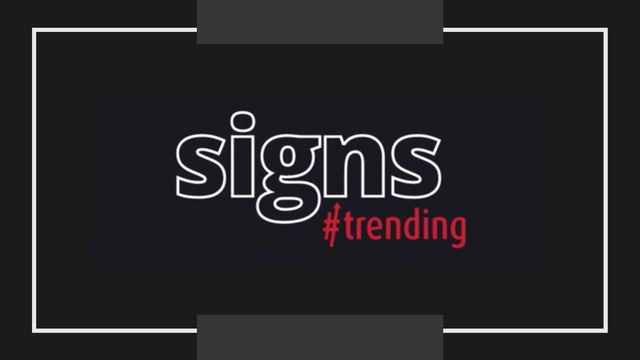 Signs #Trending
