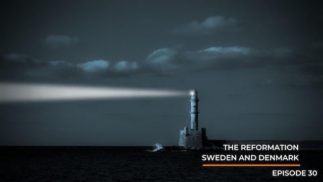 Episode 30: Scandinavian Reformation