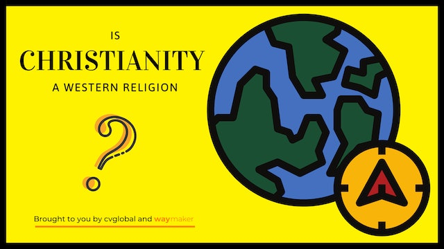 Is Christianity a Western Religion?