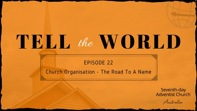 Church Organisation - The Road to a Name