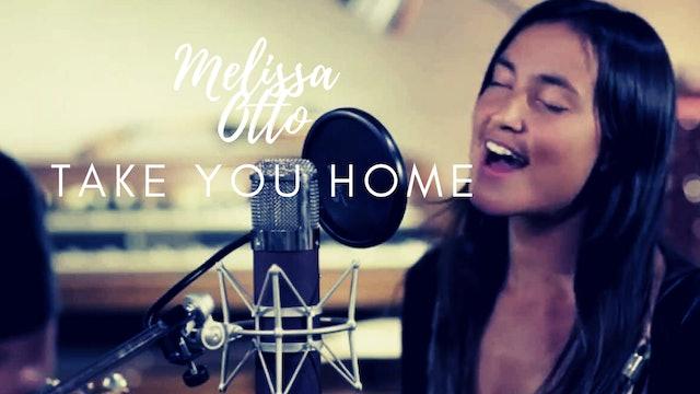 PSALTERLive: Mellisa Otto - Take You Home