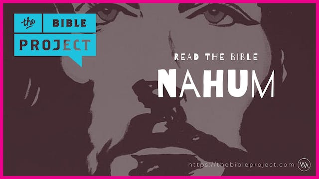 The book of Nahum Overview.