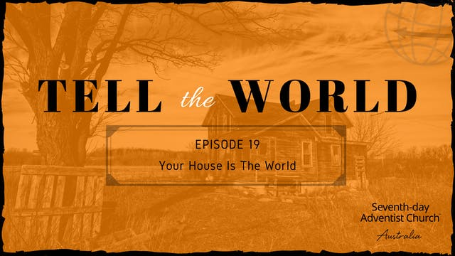Your House is the World
