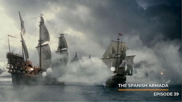Episode 39: The Spanish Armada