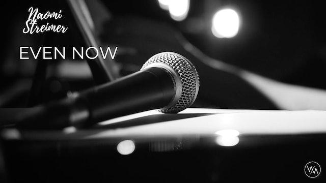 PSALTERLive: Naomi Streimer - Even Now