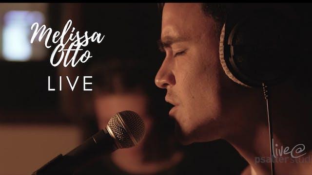PSALTERLive: Mellisa Otto - Live 2017