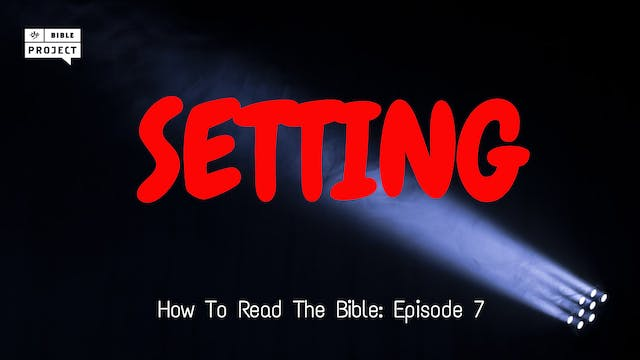 Biblical Narrative: Setting