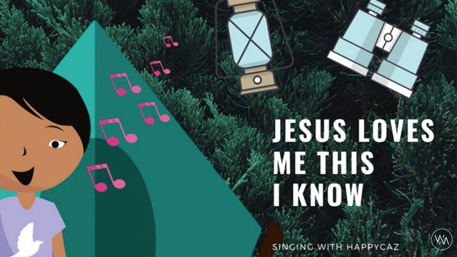 Singing With HAPPYCAZ: Jesus Loves Me This I Know