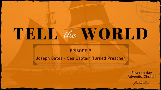 Joseph Bates - Sea Captain Turned Pre...
