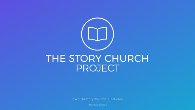 PODCAST - The Story Church Project  (CLICK ORANGE LINK BELOW)