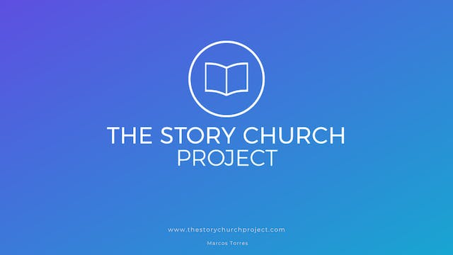 PODCAST - The Story Church Project  (...