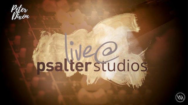 PSALTERLive: Peter Dixon - Live