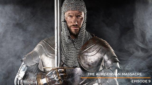 Episode 9: The Albigensian Massacre