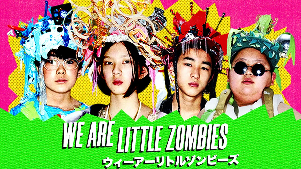 The Row House Presents WE ARE LITTLE ZOMBIES