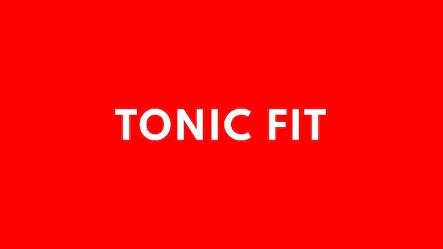 Tonic Fit