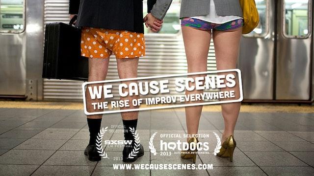 We Cause Scenes